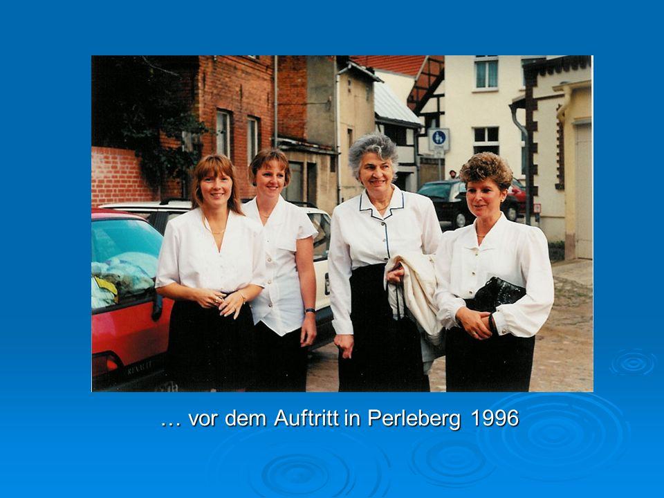 … vor dem Auftritt in Perleberg 1996