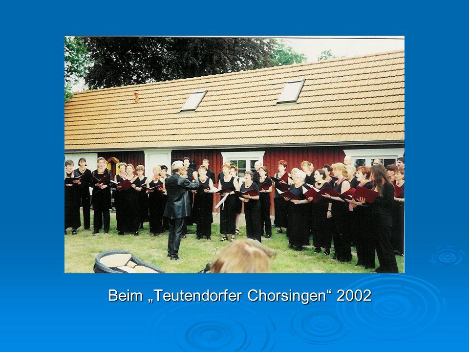 """Beim """"Teutendorfer Chorsingen 2002"""