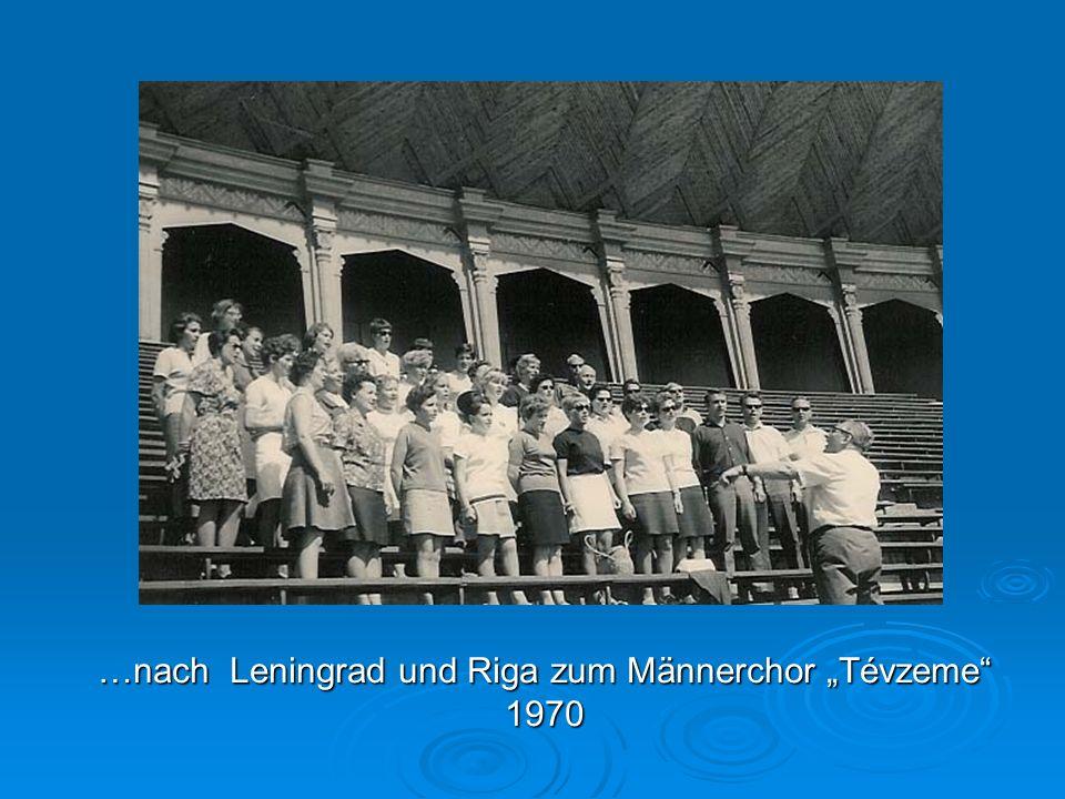 """…nach Leningrad und Riga zum Männerchor """"Tévzeme 1970"""