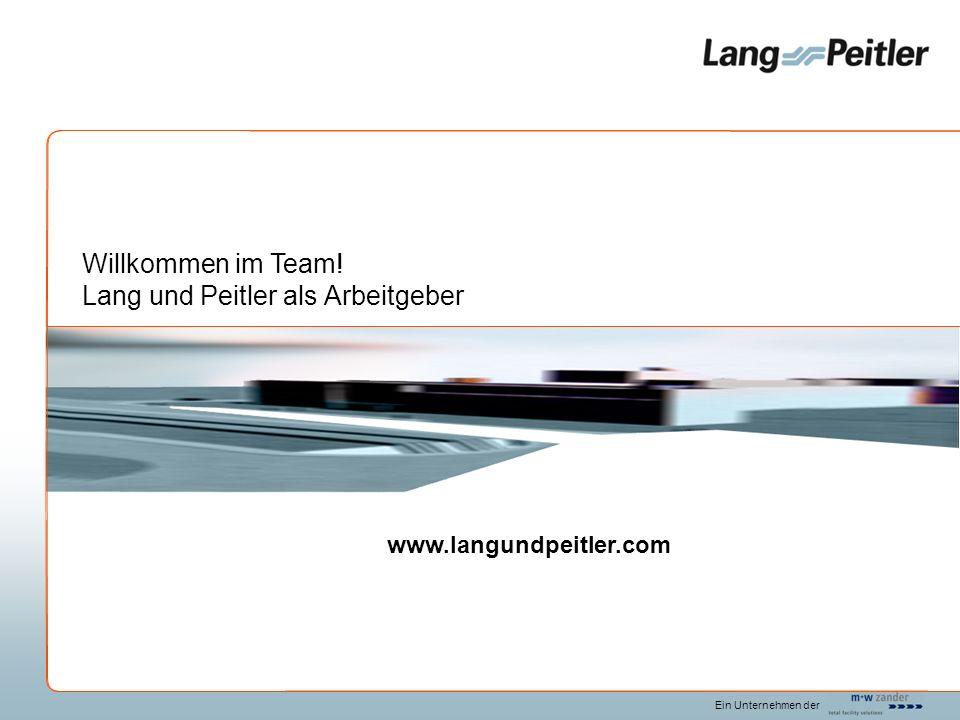 Willkommen im Team! Lang und Peitler als Arbeitgeber