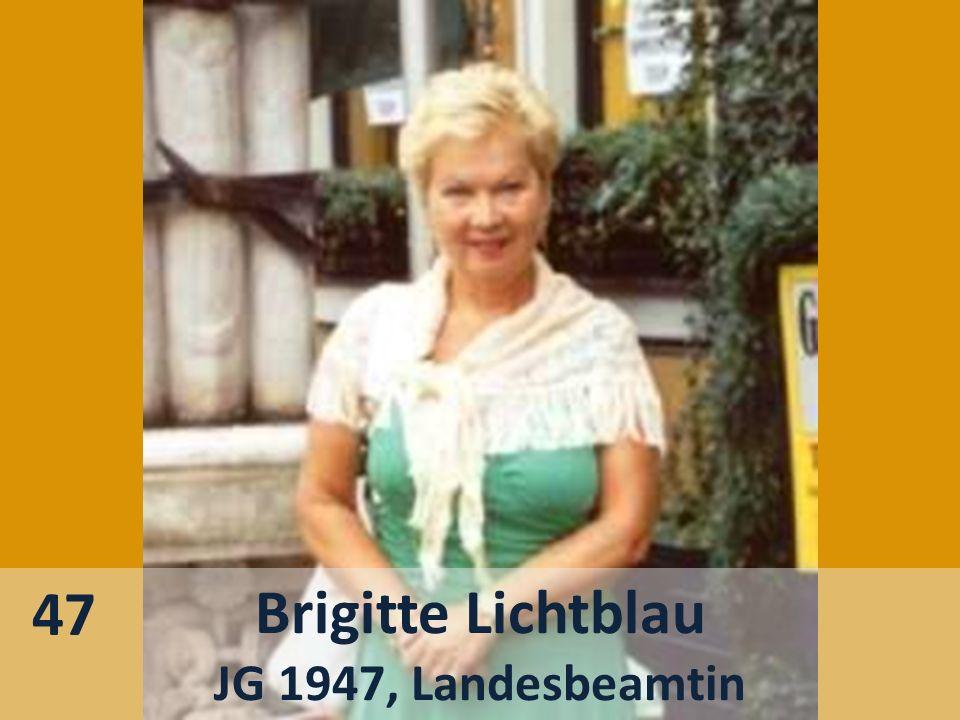 47 Brigitte Lichtblau JG 1947, Landesbeamtin