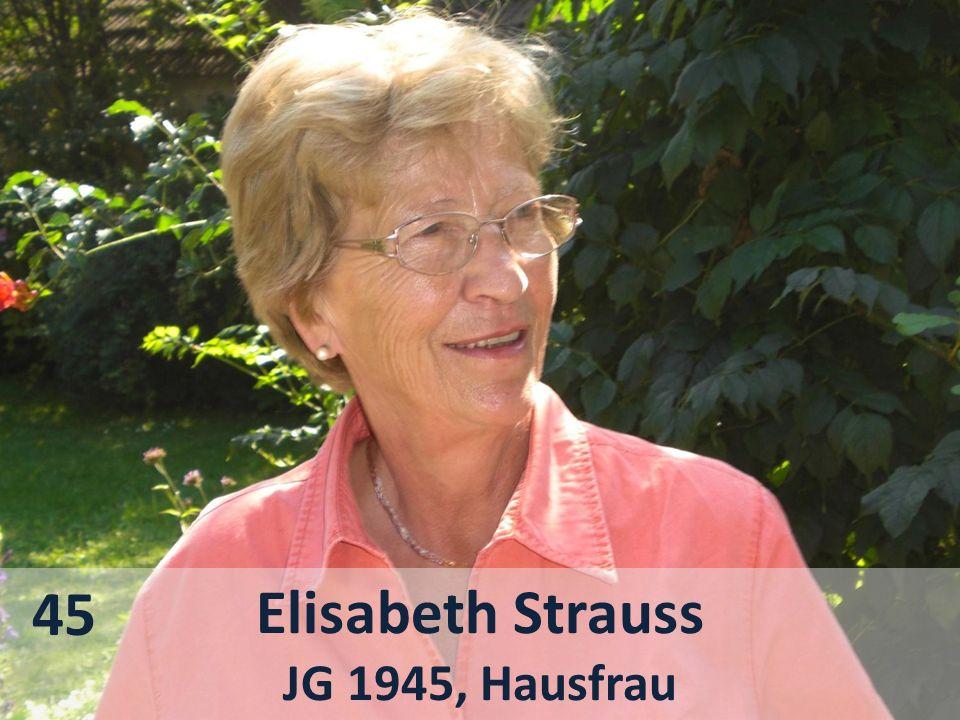 45 Elisabeth Strauss JG 1945, Hausfrau