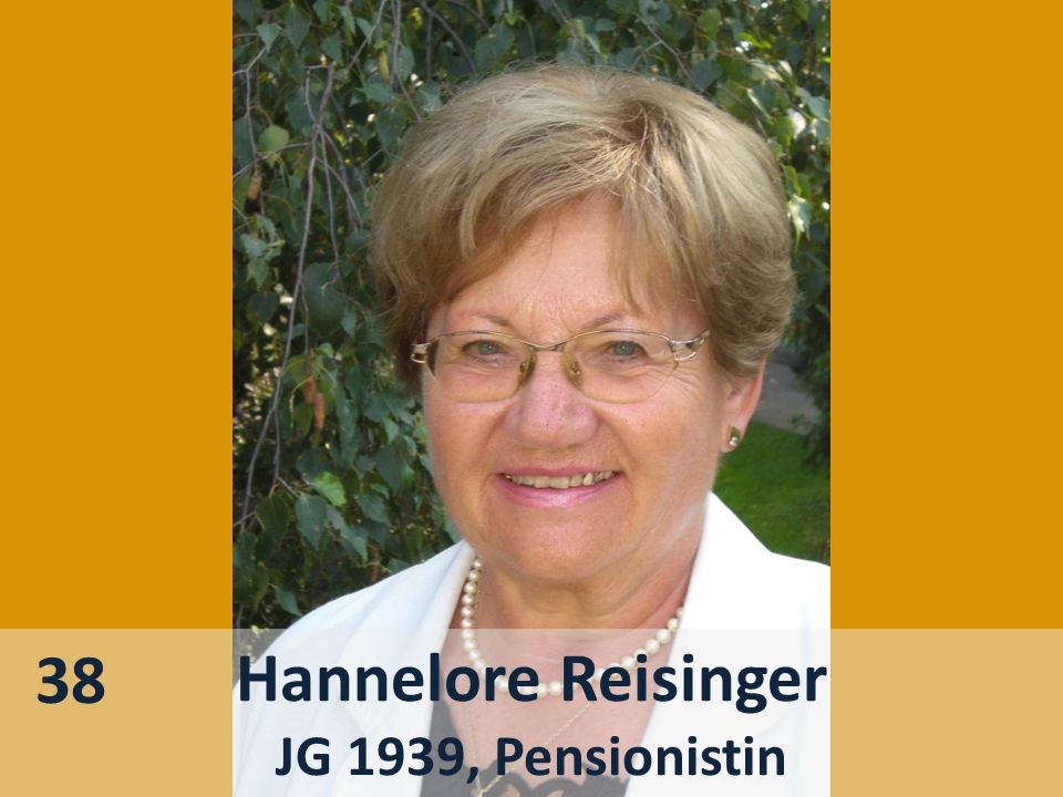 38 Hannelore Reisinger JG 1939, Pensionistin