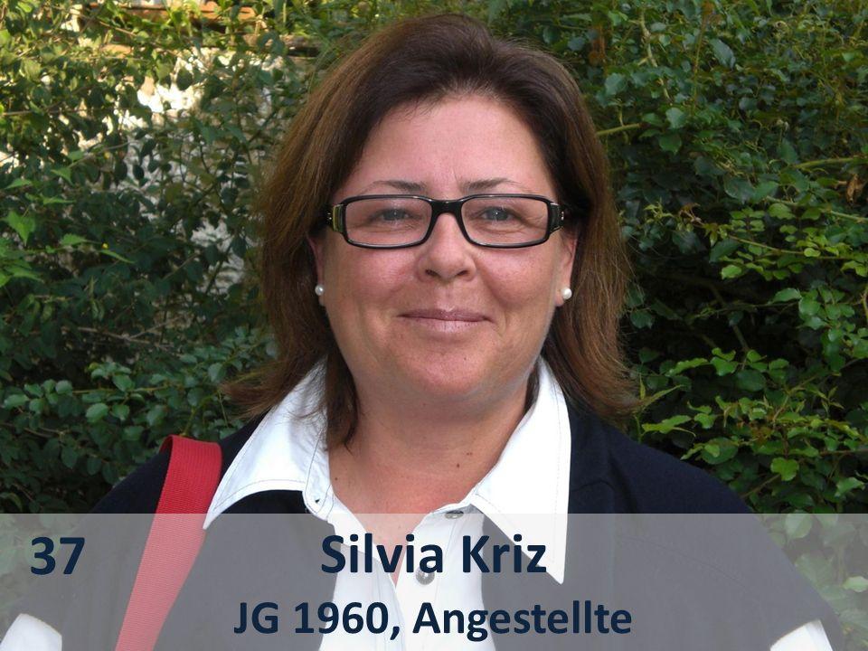 37 Silvia Kriz JG 1960, Angestellte