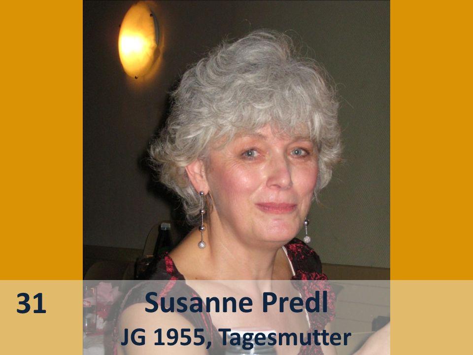31 Susanne Predl JG 1955, Tagesmutter