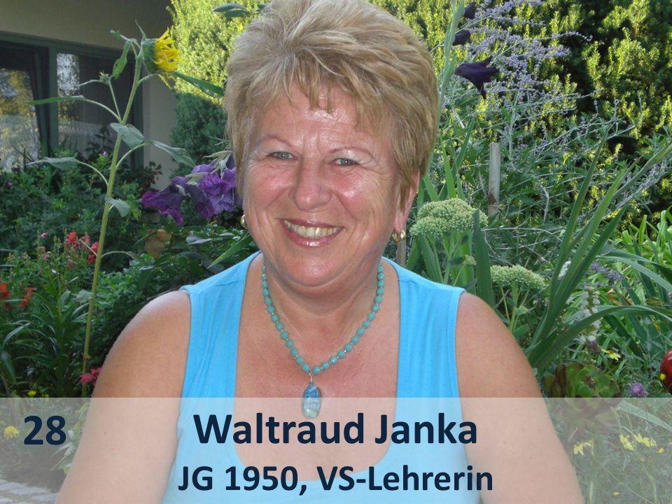 28 Waltraud Janka JG 1950, VS-Lehrerin