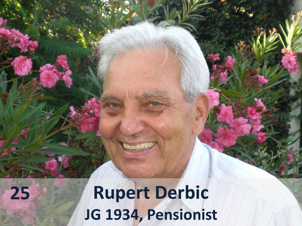 25 Rupert Derbic JG 1934, Pensionist