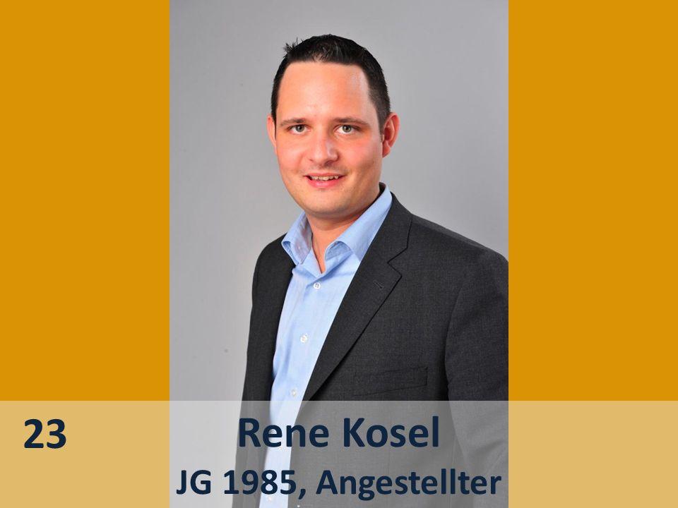 23 Rene Kosel JG 1985, Angestellter