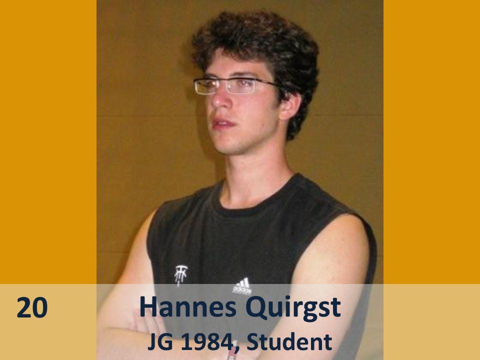 20 Hannes Quirgst JG 1984, Student