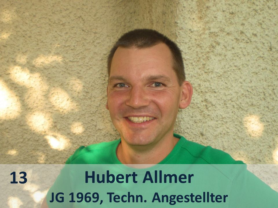 13 Hubert Allmer JG 1969, Techn. Angestellter