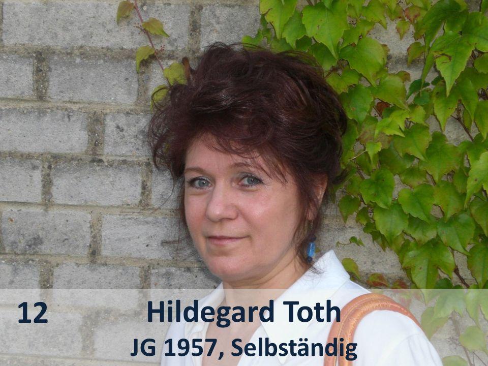 12 Hildegard Toth JG 1957, Selbständig