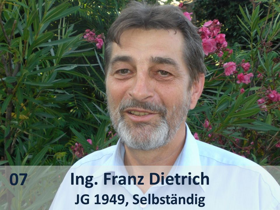 07 Ing. Franz Dietrich JG 1949, Selbständig