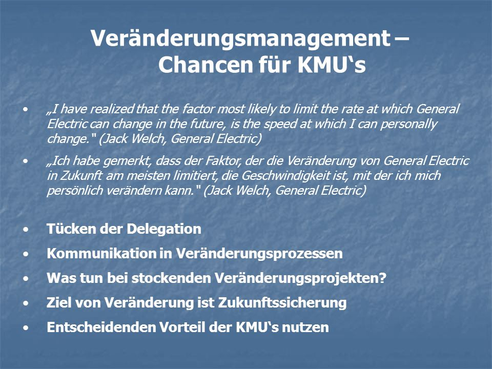 Veränderungsmanagement – Chancen für KMU's