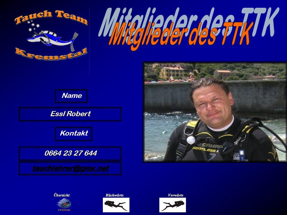 Mitglieder des TTK Name Forstner Robert Übersicht Rückwärts Vorwärts