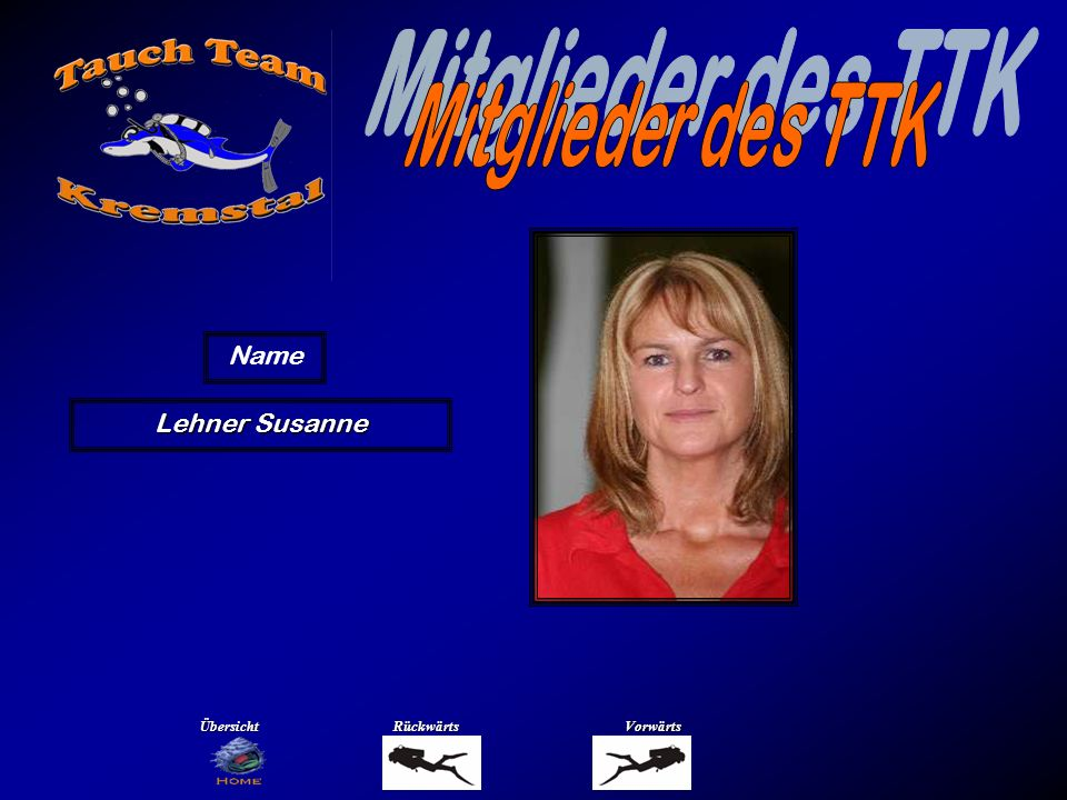 Mitglieder des TTK Name Loidl Michael Übersicht Rückwärts Vorwärts