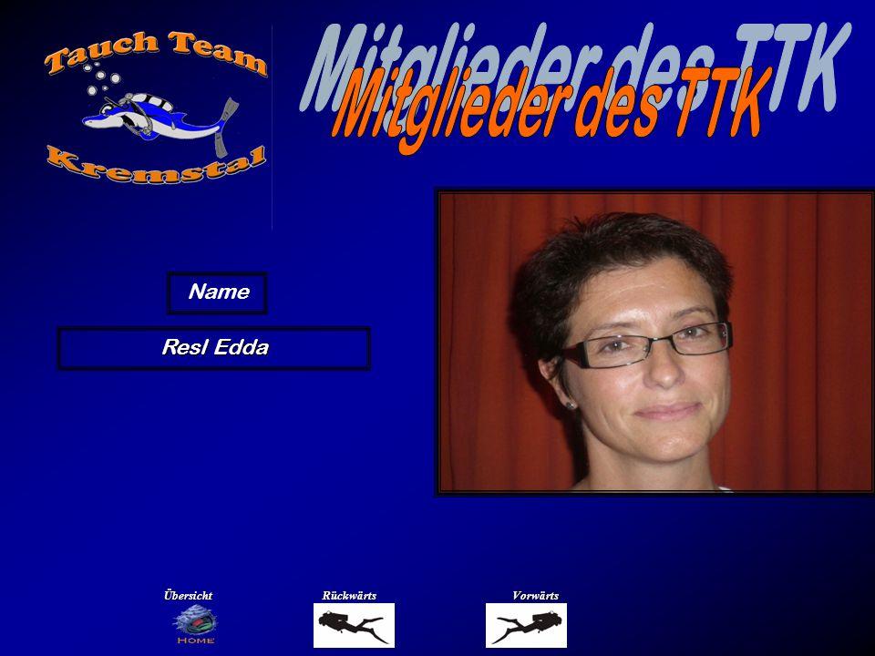 Mitglieder des TTK Name Resl Günther Übersicht Rückwärts Vorwärts