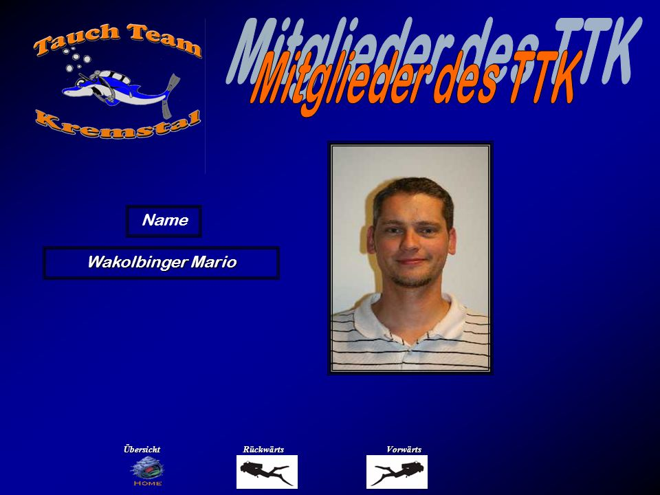 Mitglieder des TTK Name Wöckl Andi Übersicht Rückwärts Vorwärts