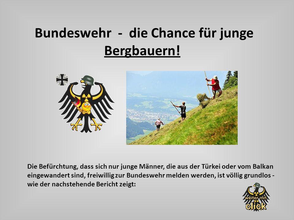 Bundeswehr - die Chance für junge Bergbauern!