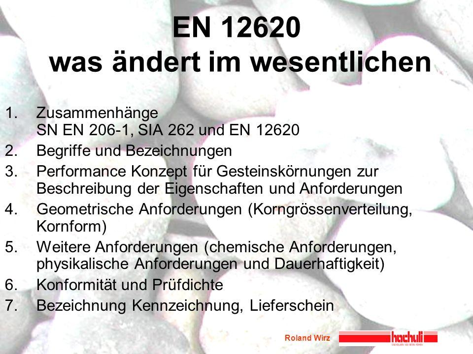 EN 12620 was ändert im wesentlichen