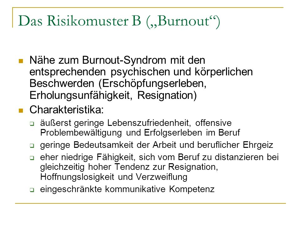 "Das Risikomuster B (""Burnout )"
