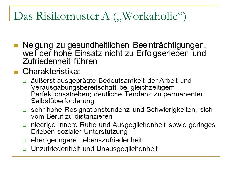 "Das Risikomuster A (""Workaholic )"