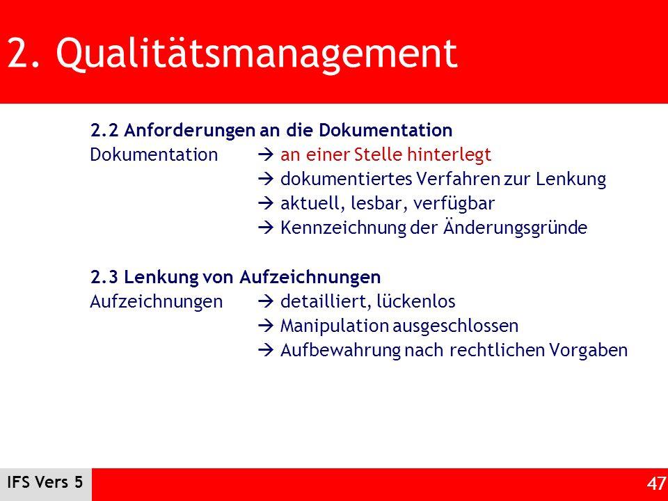 2. Qualitätsmanagement 2.2 Anforderungen an die Dokumentation
