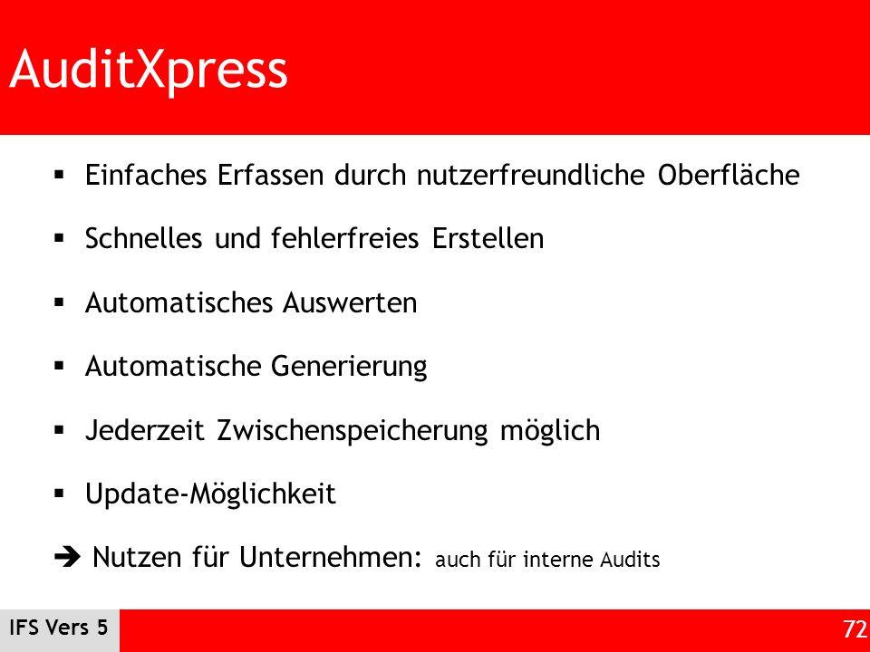 AuditXpress Einfaches Erfassen durch nutzerfreundliche Oberfläche