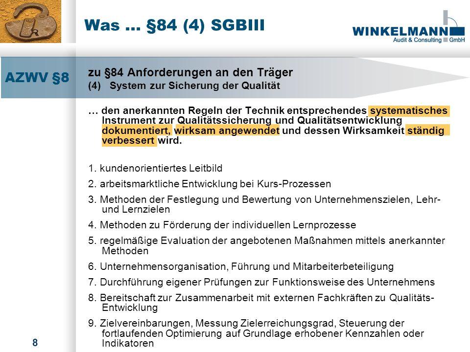 Was ... §84 (4) SGBIII AZWV §8 zu §84 Anforderungen an den Träger