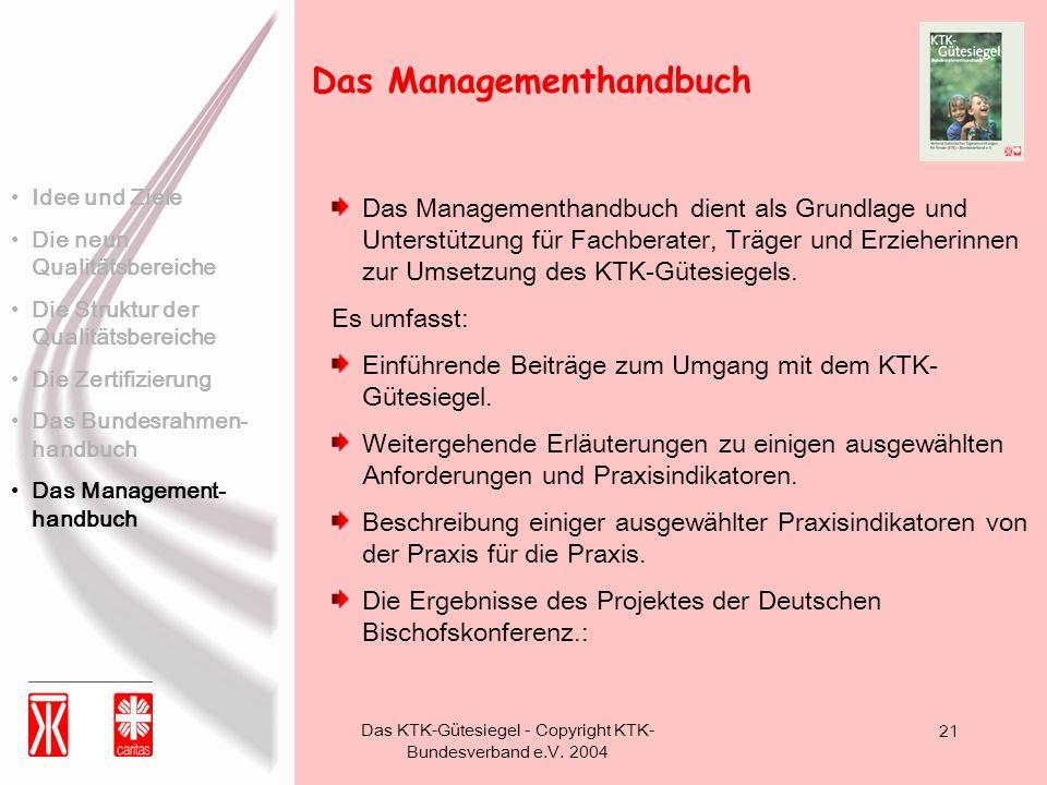 Das KTK-Gütesiegel - Copyright KTK-Bundesverband e.V. 2004