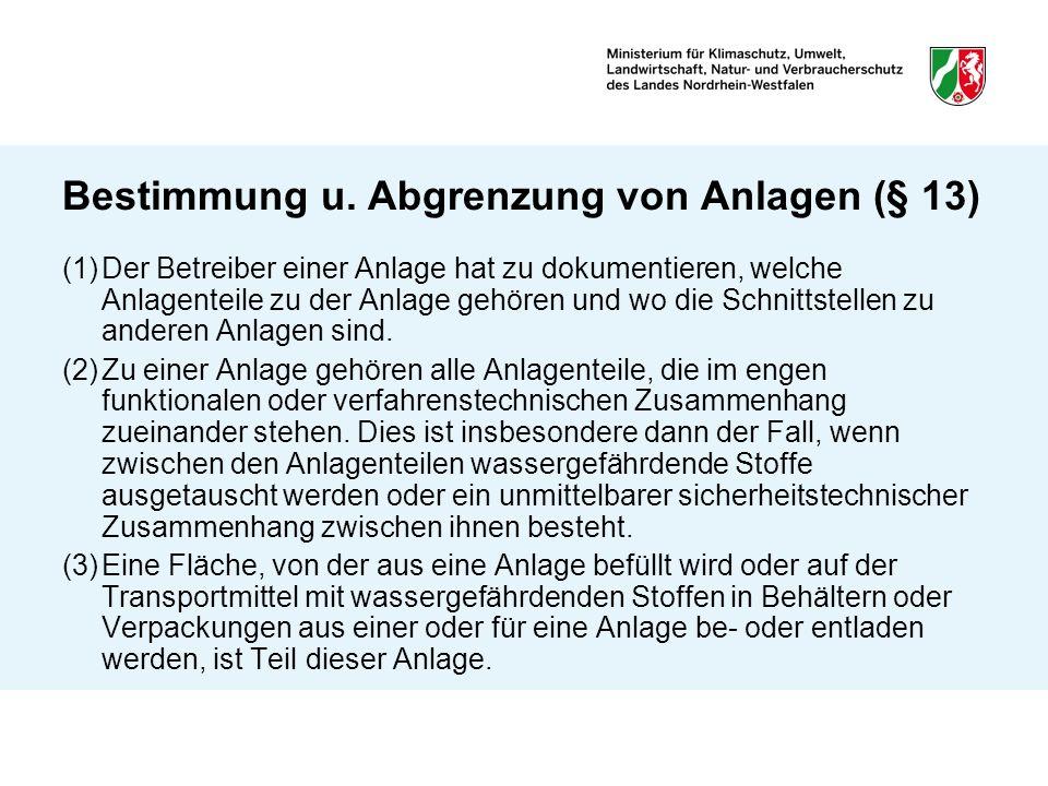 Bestimmung u. Abgrenzung von Anlagen (§ 13)