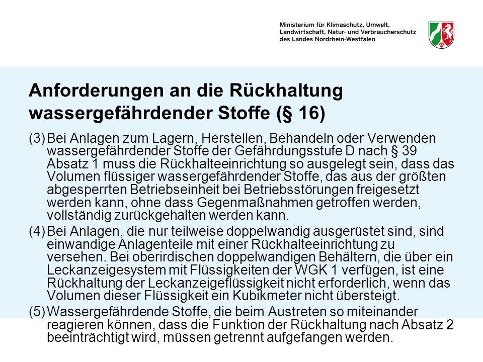 Anforderungen an die Rückhaltung wassergefährdender Stoffe (§ 16)