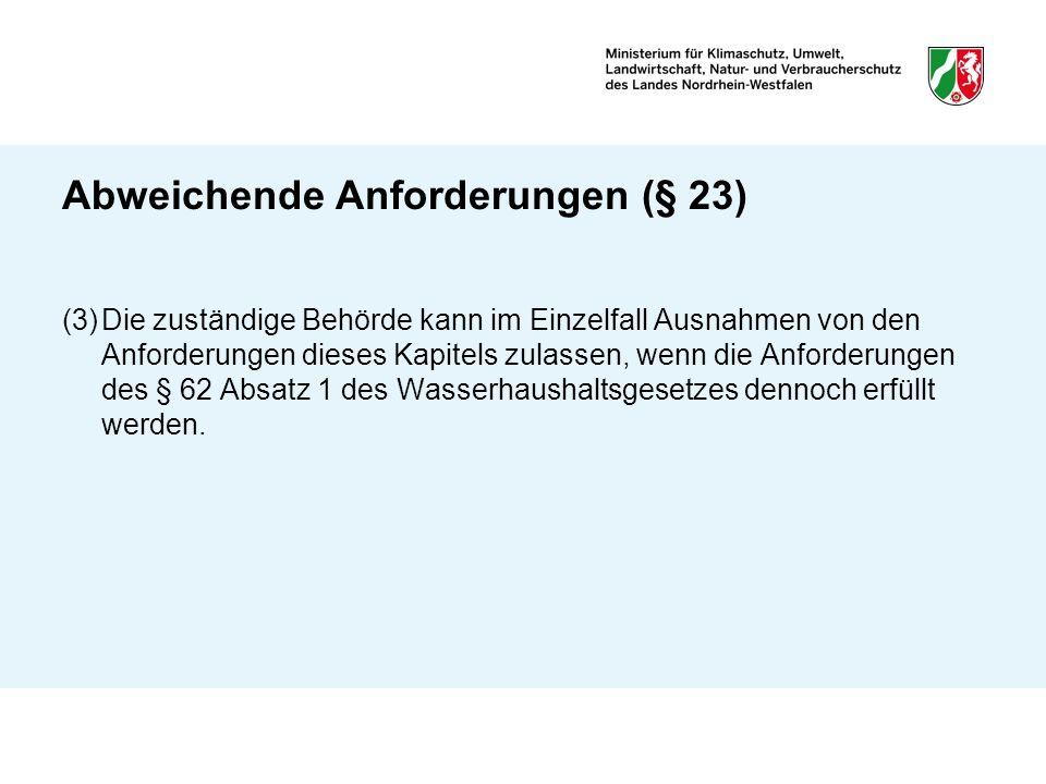 Abweichende Anforderungen (§ 23)