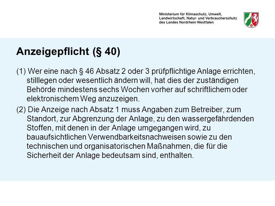 Anzeigepflicht (§ 40)