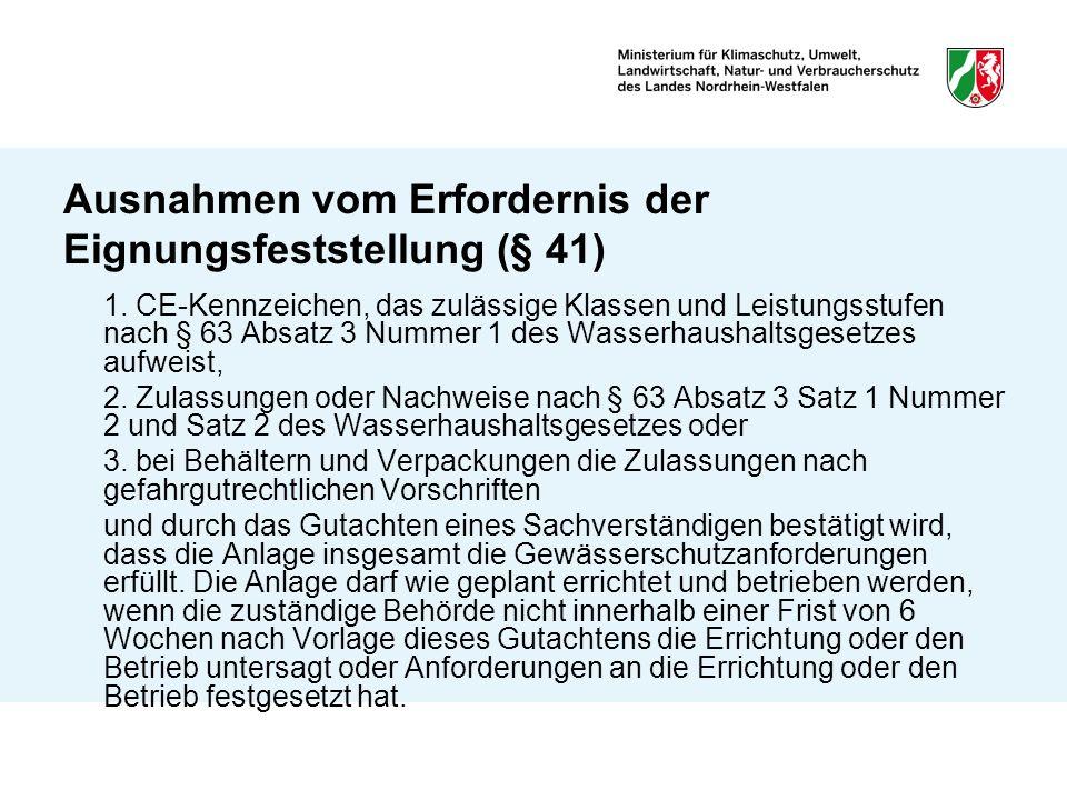 Ausnahmen vom Erfordernis der Eignungsfeststellung (§ 41)