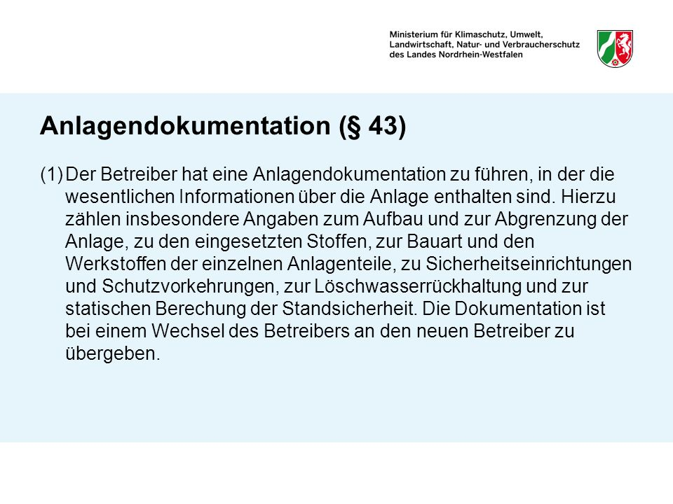 Anlagendokumentation (§ 43)