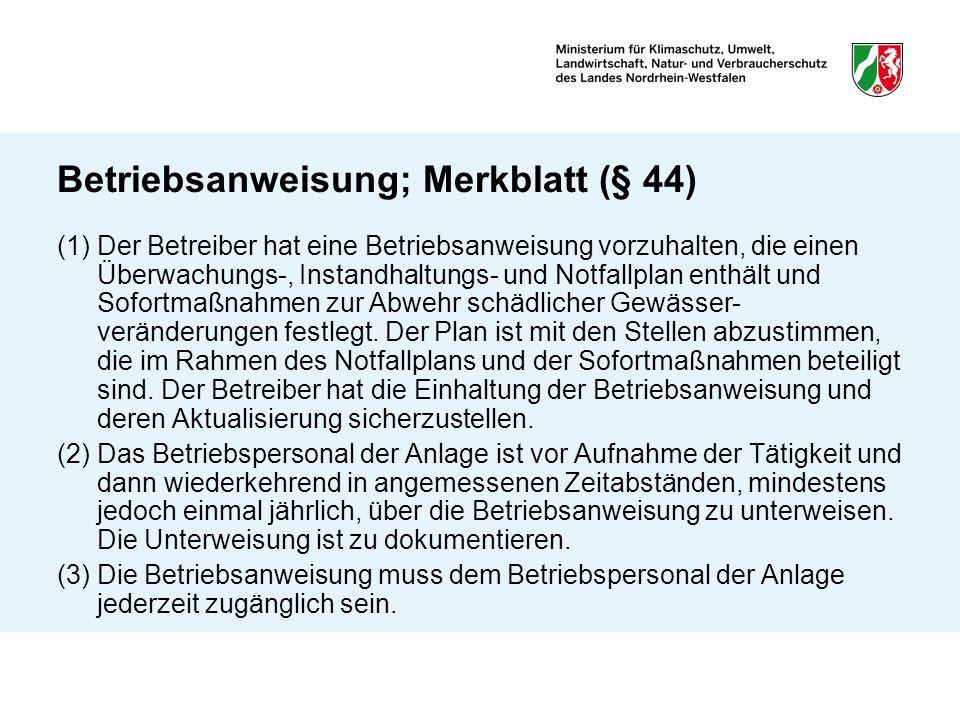 Betriebsanweisung; Merkblatt (§ 44)