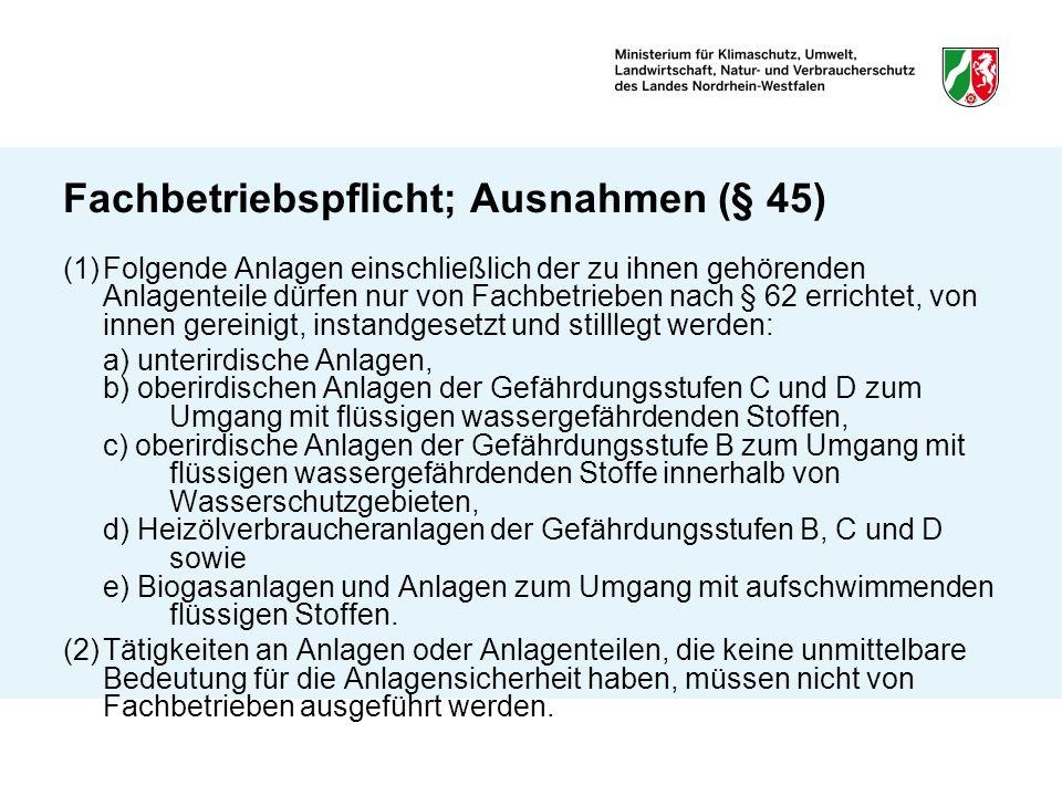 Fachbetriebspflicht; Ausnahmen (§ 45)