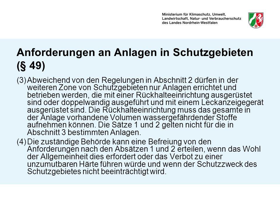 Anforderungen an Anlagen in Schutzgebieten (§ 49)