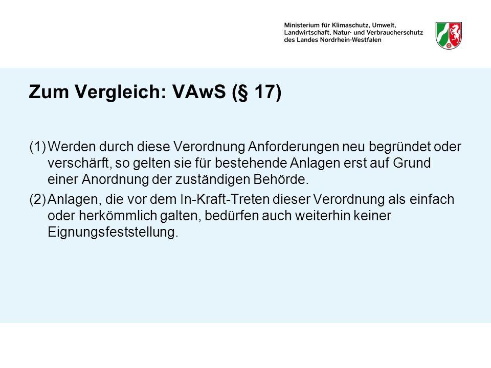 Zum Vergleich: VAwS (§ 17)