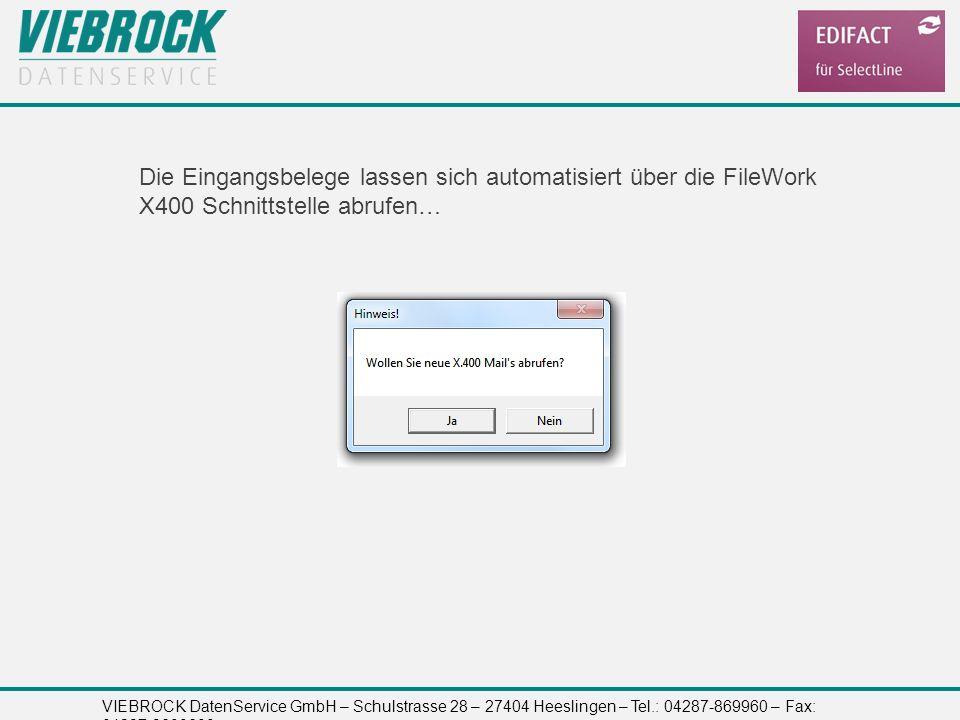 Die Eingangsbelege lassen sich automatisiert über die FileWork X400 Schnittstelle abrufen…