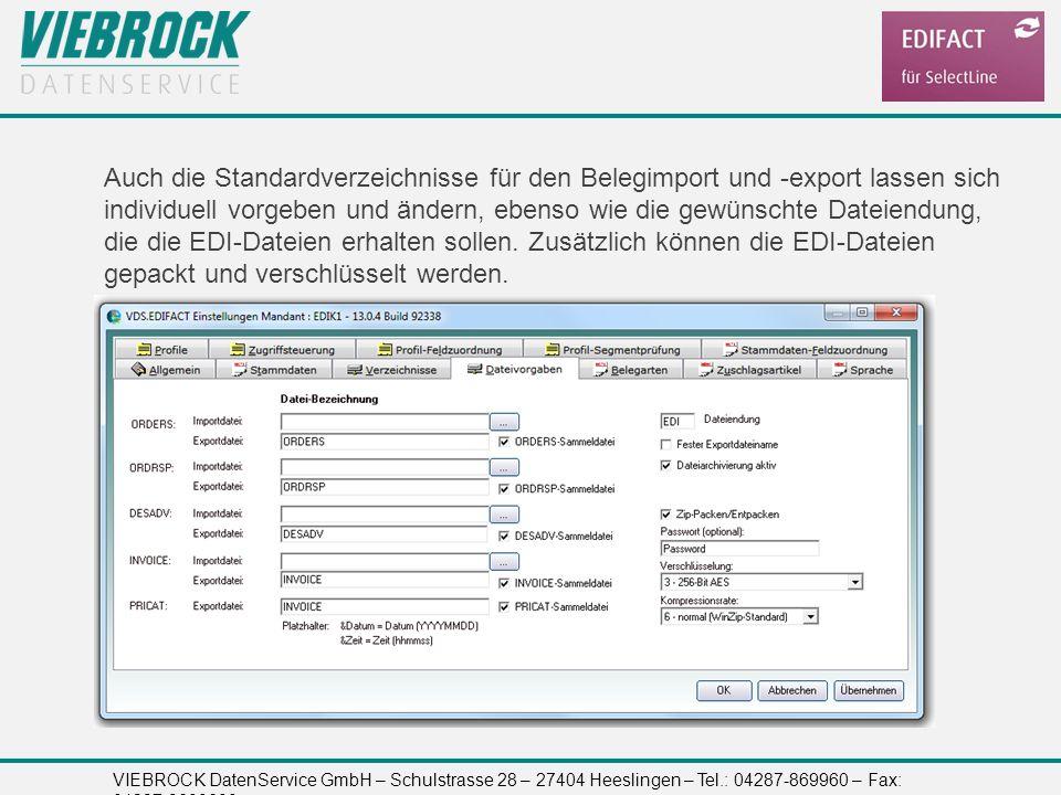 Auch die Standardverzeichnisse für den Belegimport und -export lassen sich