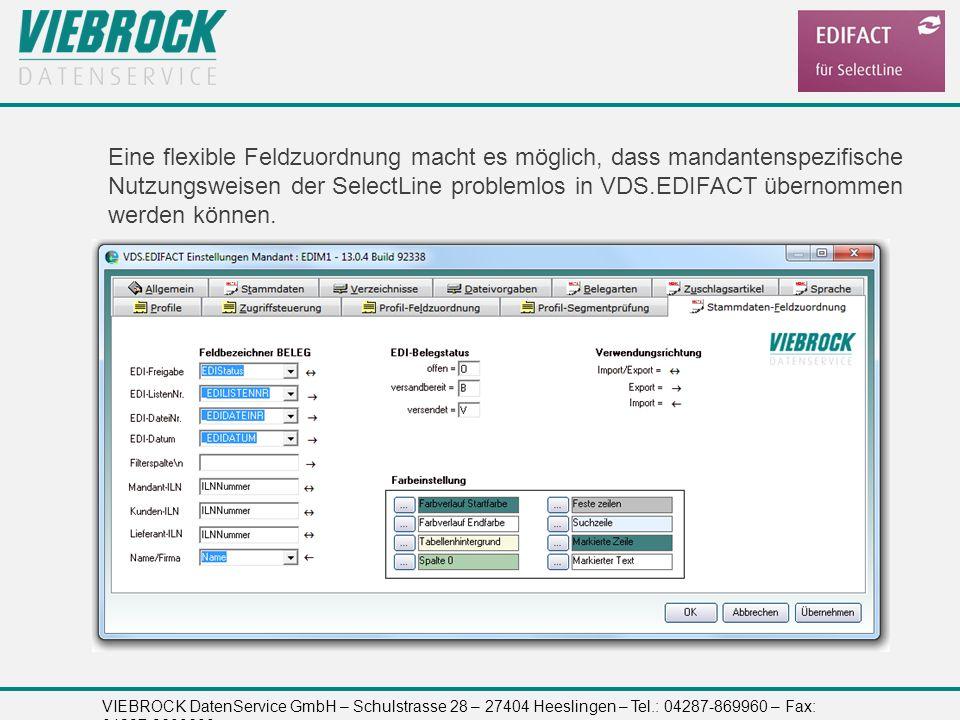 Eine flexible Feldzuordnung macht es möglich, dass mandantenspezifische Nutzungsweisen der SelectLine problemlos in VDS.EDIFACT übernommen werden können.