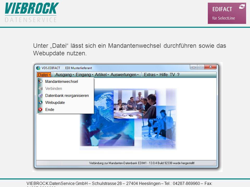 """Unter """"Datei lässt sich ein Mandantenwechsel durchführen sowie das Webupdate nutzen."""
