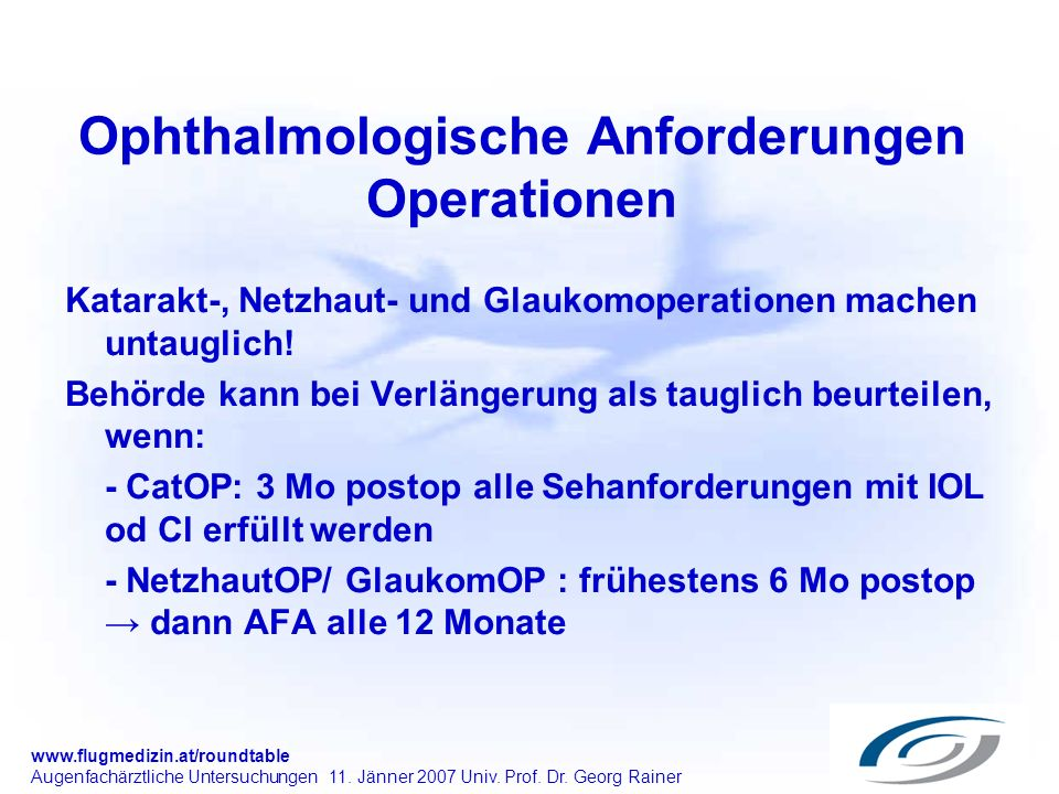 Ophthalmologische Anforderungen Operationen