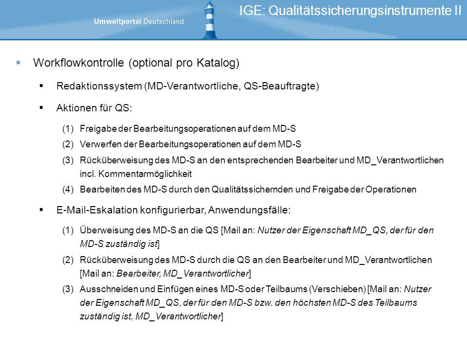 IGE: Qualitätssicherungsinstrumente II