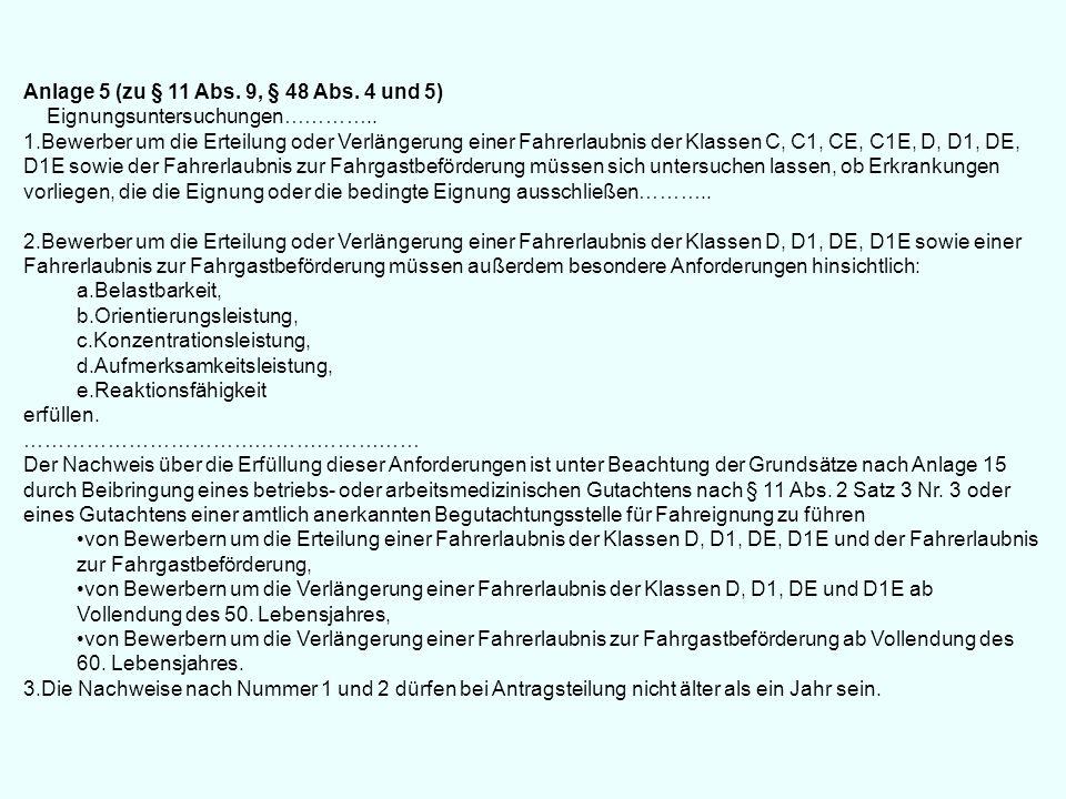 Anlage 5 (zu § 11 Abs. 9, § 48 Abs. 4 und 5)