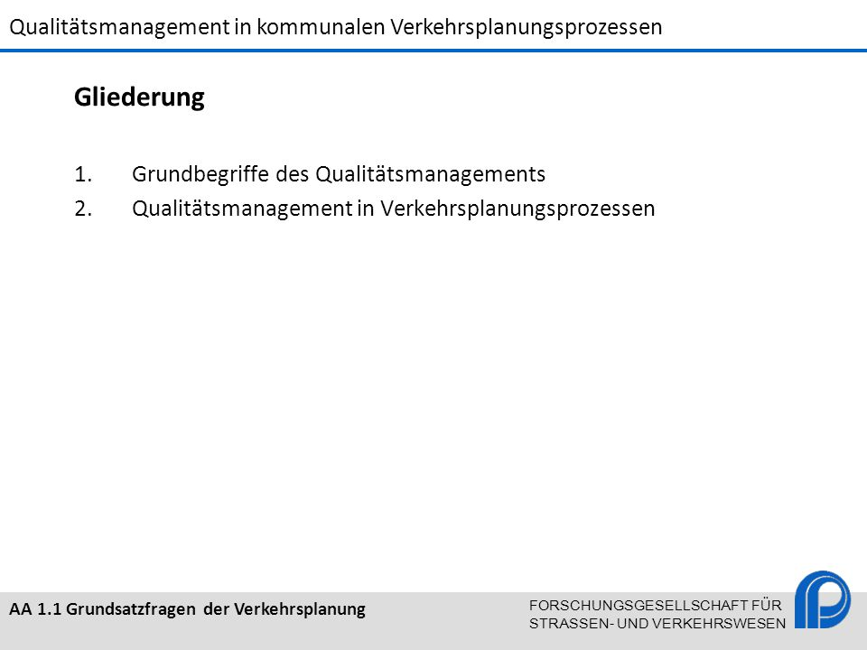 Gliederung Grundbegriffe des Qualitätsmanagements