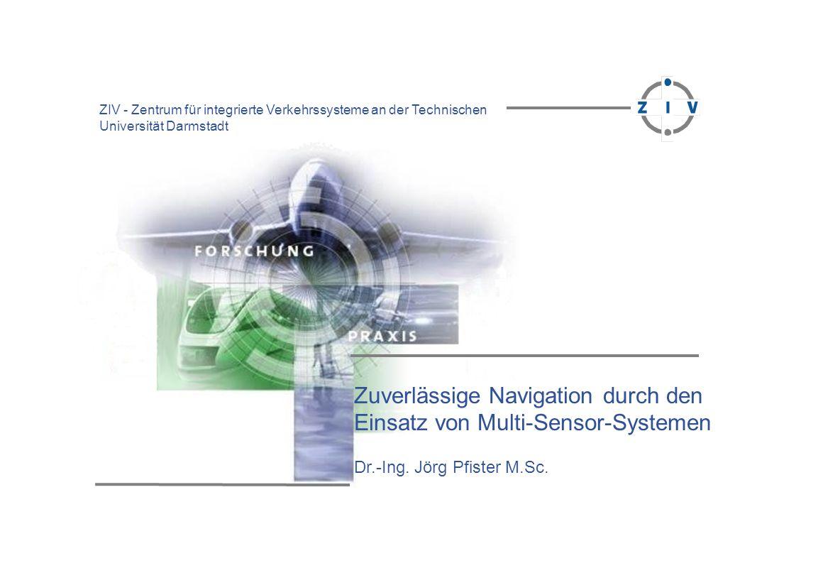 Zuverlässige Navigation durch den Einsatz von Multi-Sensor-Systemen