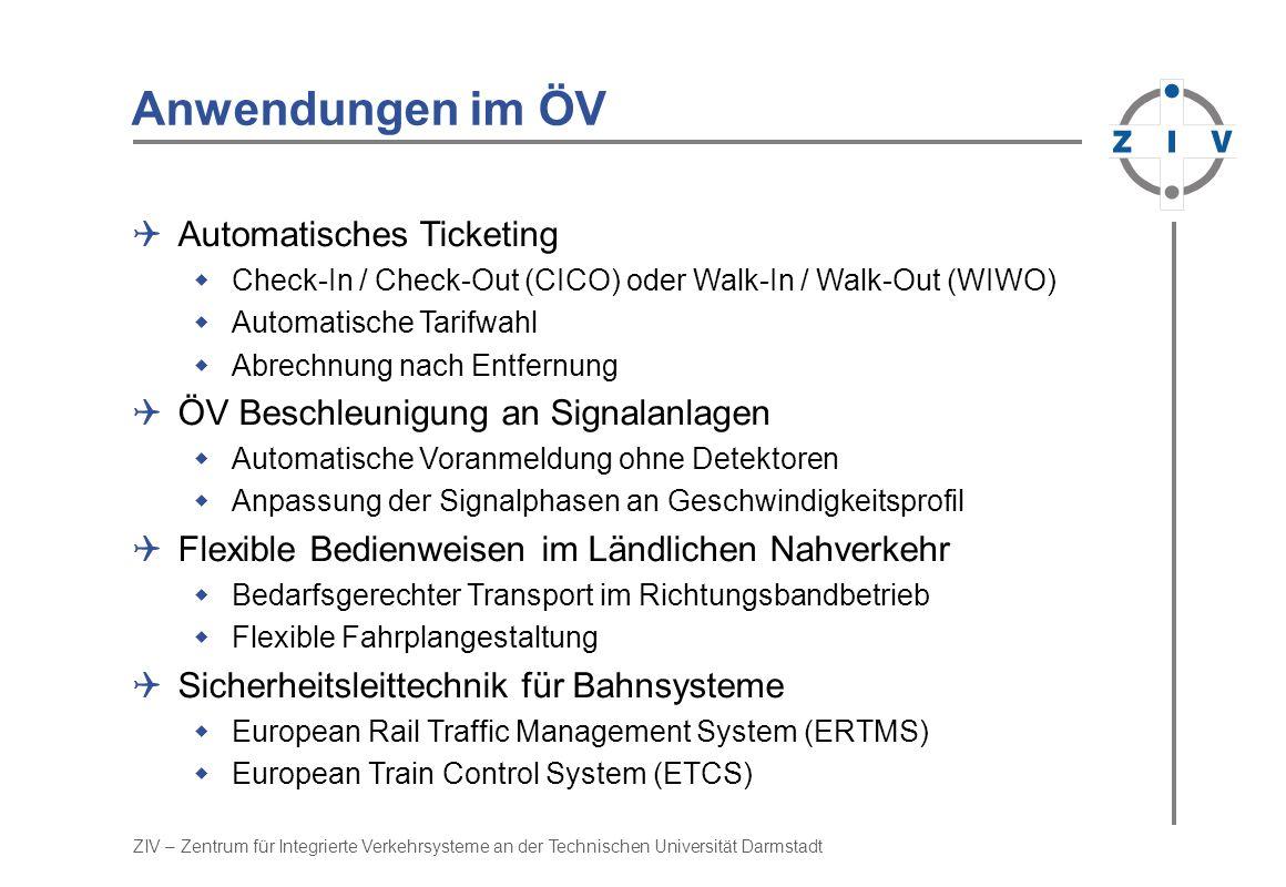 Anwendungen im ÖV Automatisches Ticketing