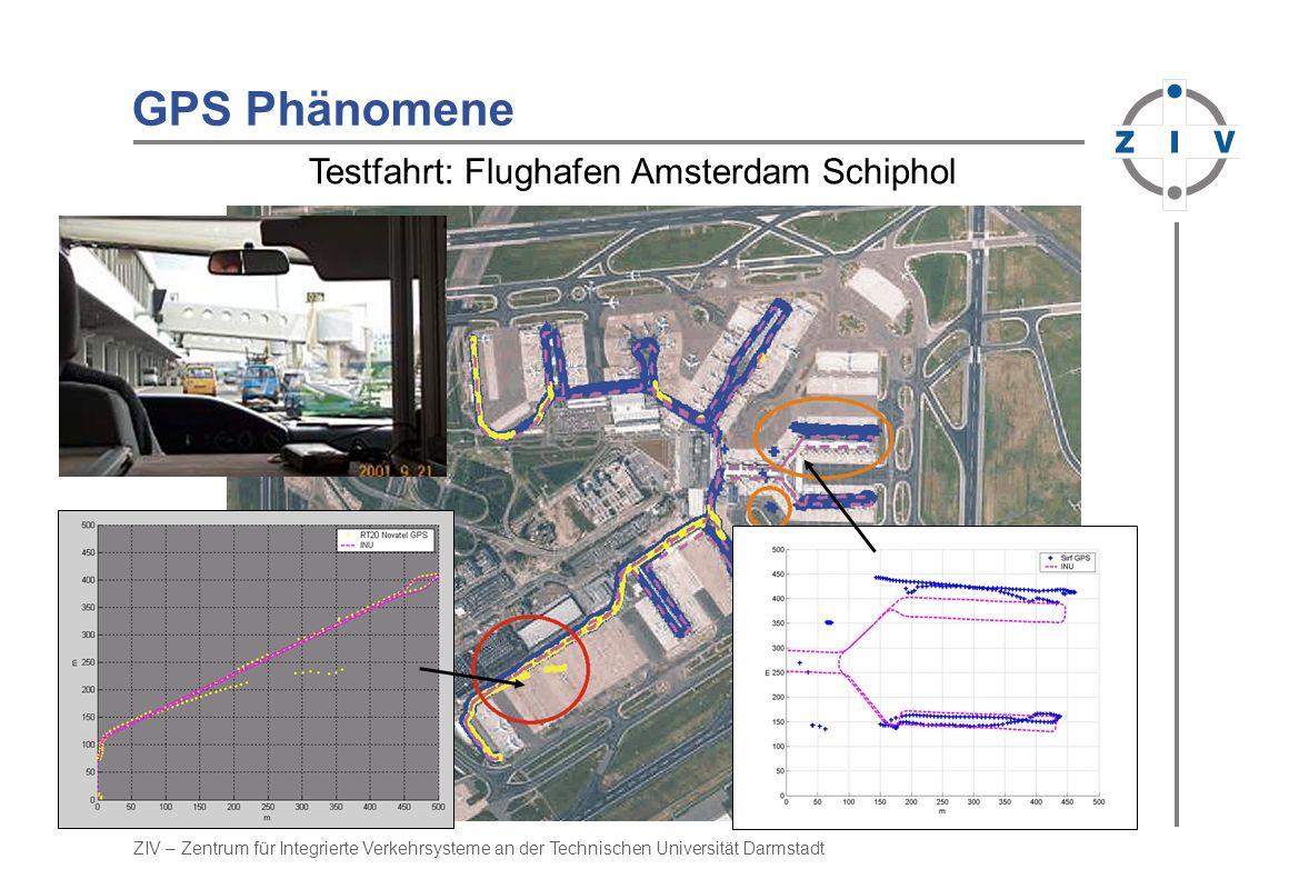 GPS Phänomene Testfahrt: Flughafen Amsterdam Schiphol